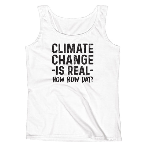 Climate Change is Real - How Bow Dat? Ladies' Tank