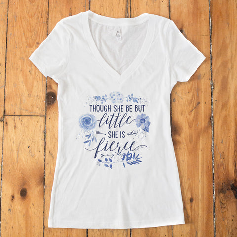 Though She Be But Little She Is Fierce V-Neck T-shirt - pipercleo.com