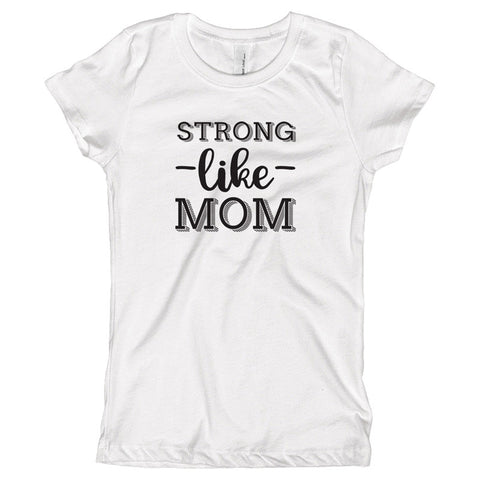Strong Like Mom Youth Size T-Shirt - pipercleo.com