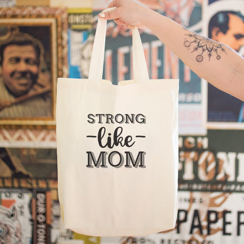 Strong Like Mom Cotton Tote Bag