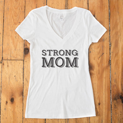 Strong Mom V-Neck T-shirt