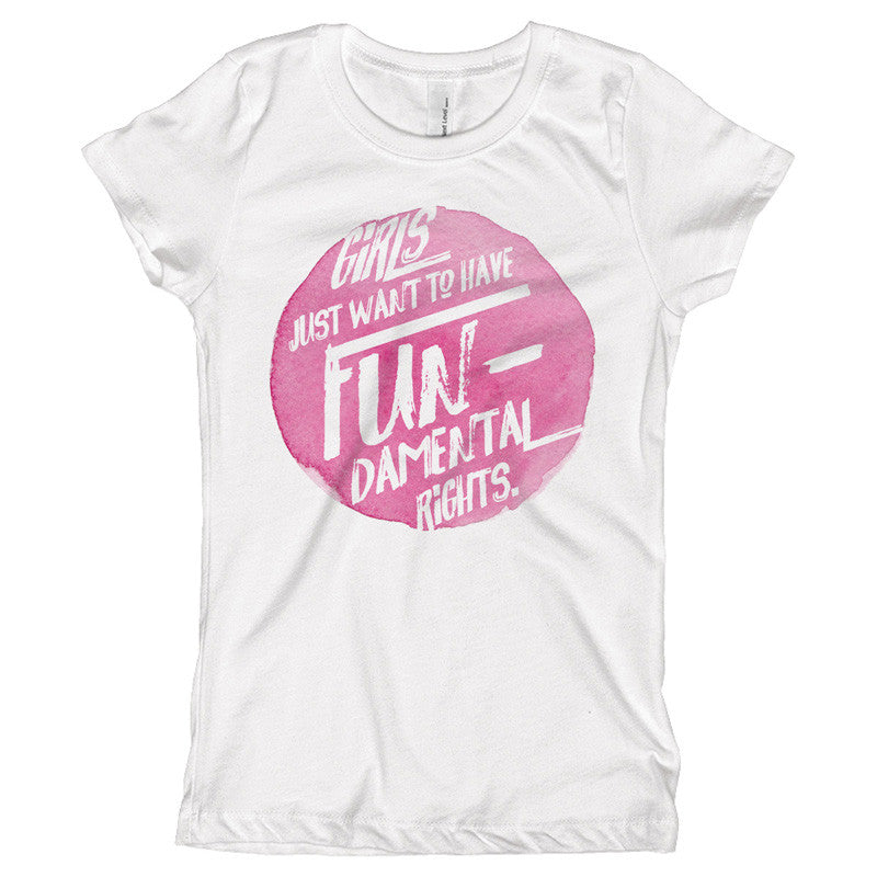 Girls Just Want to Have Fundamental Rights Youth Size T-Shirt