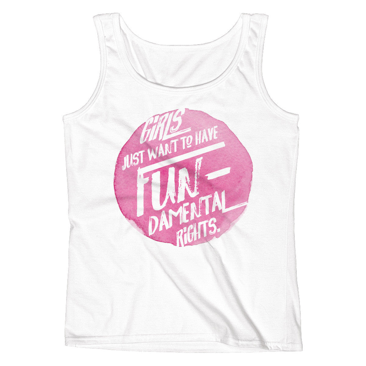 Girls Just Want to Have Fundamental Rights Ladies' Tank