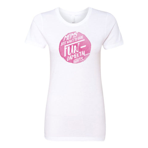 Moms Just Want to Have Fundamental Rights Ladies' Boyfriend T-Shirt - pipercleo.com