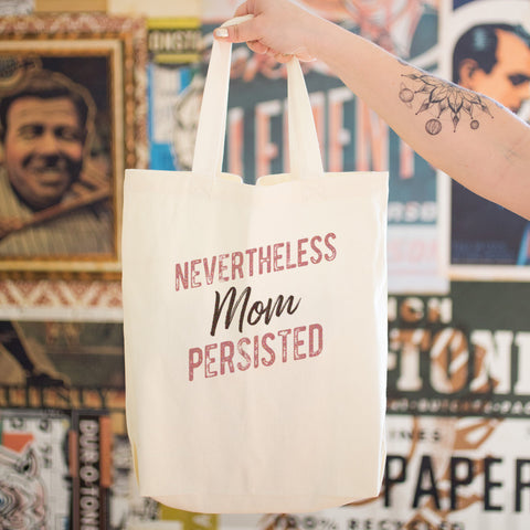 Nevertheless Mom Persisted Cotton Tote Bag - pipercleo.com