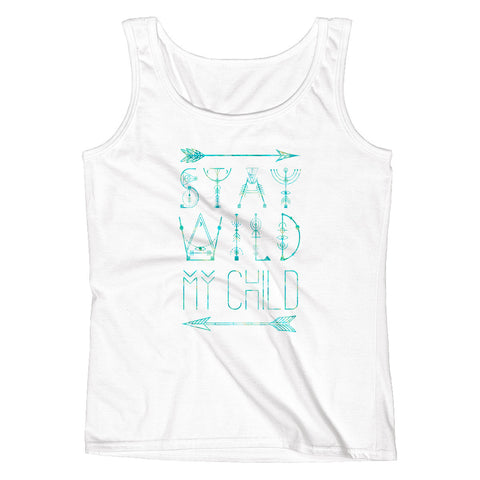 Stay Wild my Child Ladies' Tank
