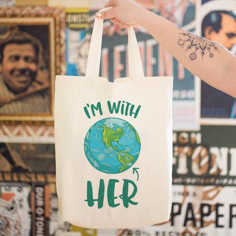 I'm With HER - Mother Earth Support Cotton Tote Bag
