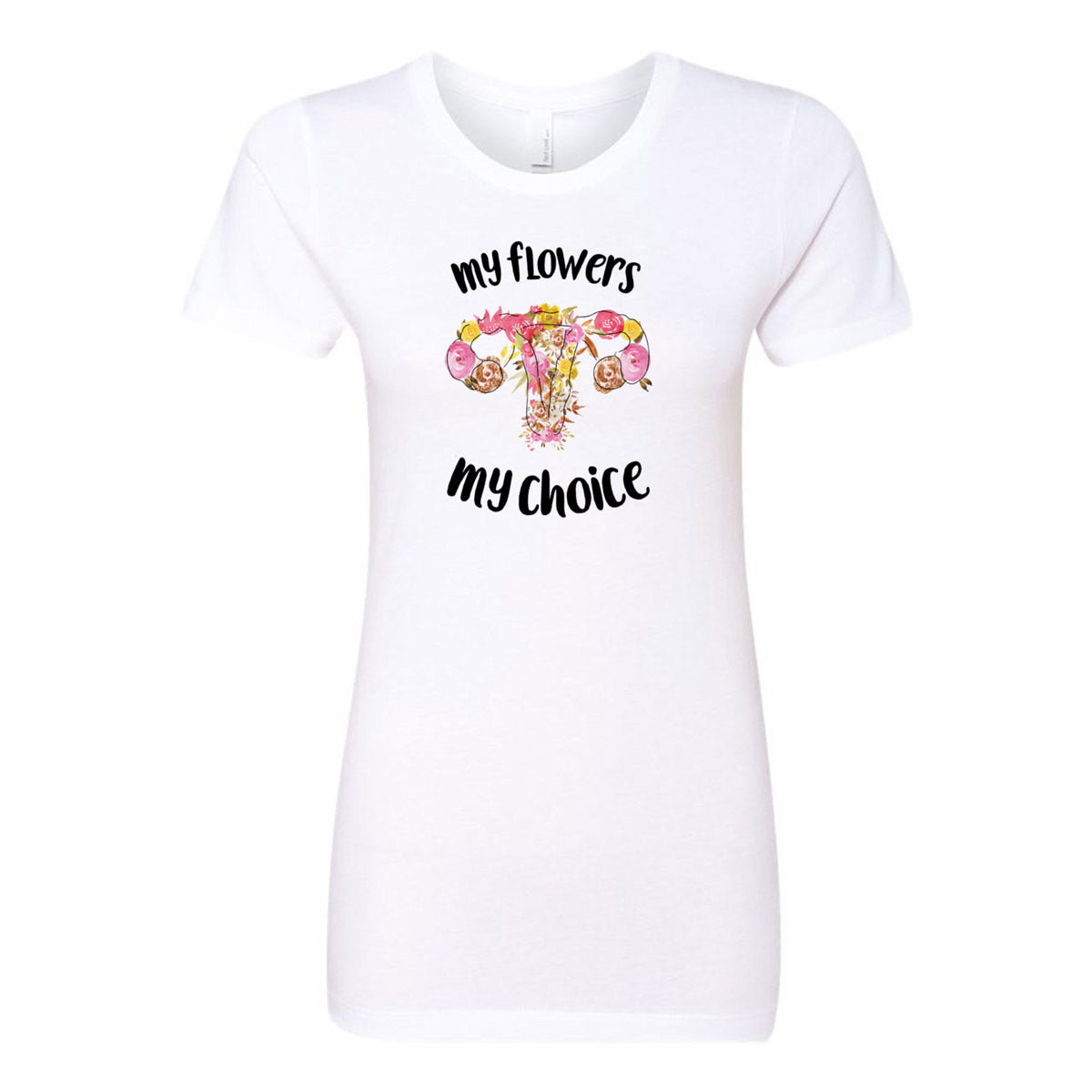 My Flowers My Choice Ladies' Boyfriend T-Shirt - pipercleo.com