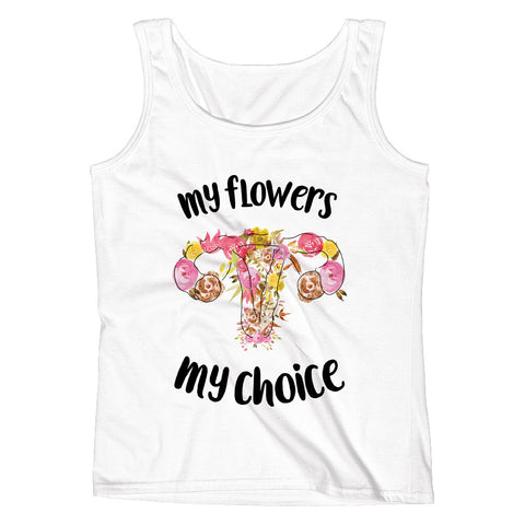 My Flowers My Choice Ladies' Tank