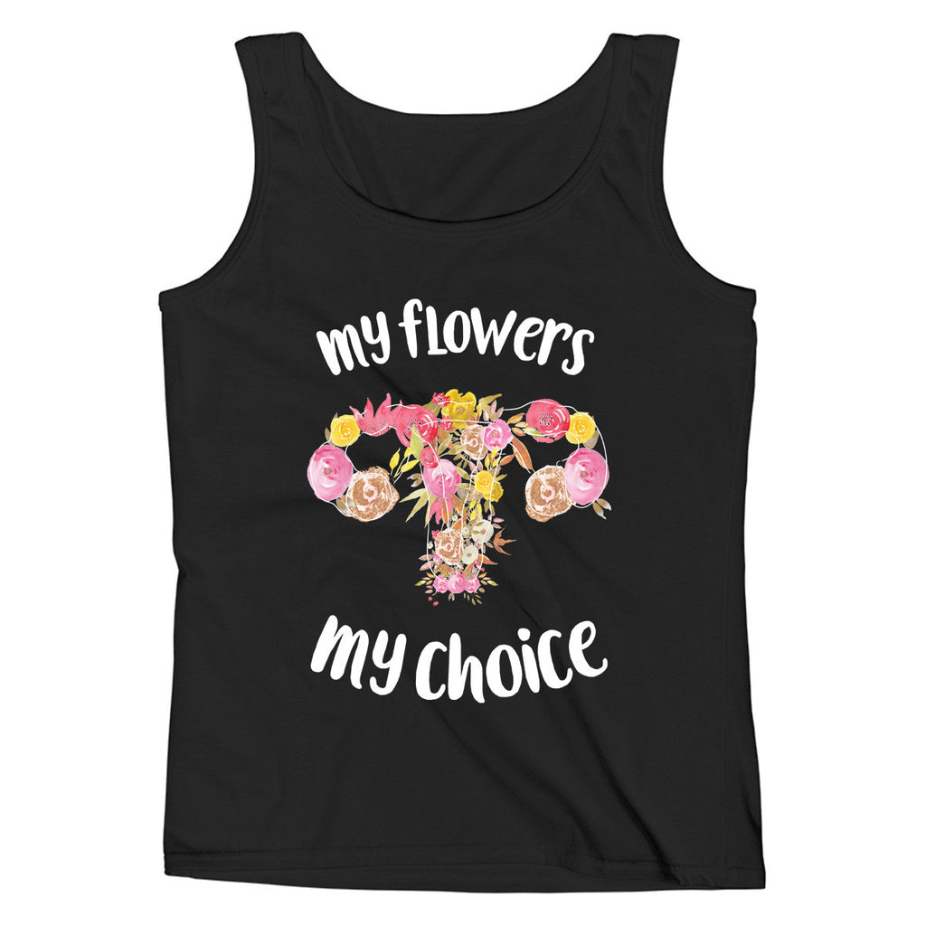 My Flowers My Choice Ladies' Tank - pipercleo.com