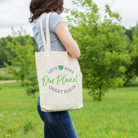 Let's Make OUR PLANET Great Again Cotton Tote Bag - pipercleo.com