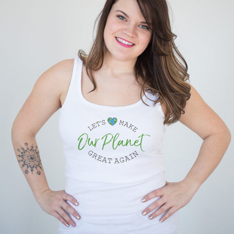 Let's Make OUR PLANET Great Again Ladies' Tank