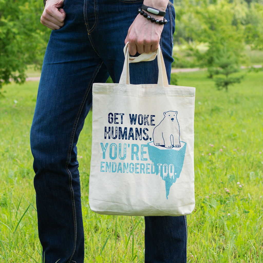Get Woke Humans You're Endangered Too Cotton Tote Bag - pipercleo.com