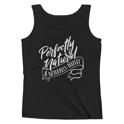 Perfectly Natural and Naturally Perfect Ladies' White Tank