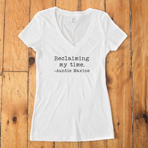 Reclaiming my Time - Auntie Maxine V-Neck T-Shirt - pipercleo.com