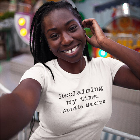Reclaiming my Time - Auntie Maxine Ladies' Boyfriend T-Shirt - pipercleo.com