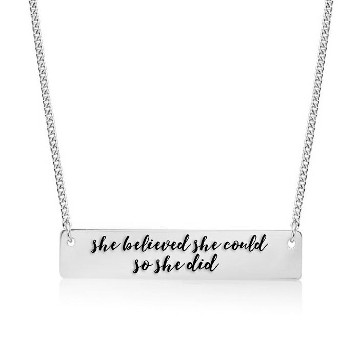 She believed she could so she did Gold / Silver Bar Necklace