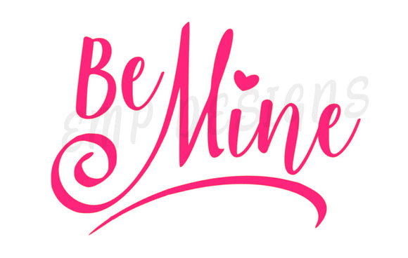 Be Mine Vinyl Door Decal