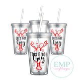 This Bride Cray Bachelorette Party Tumblers
