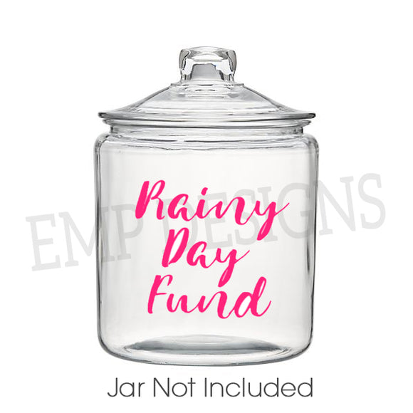 Rainy Day Fund Jar Decal