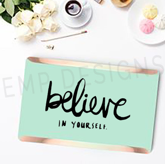 Believe in Yourself Laptop Decal