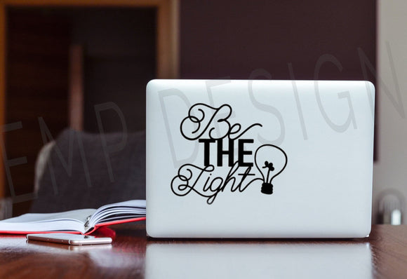 Be the Light Vinyl Decal - EMP VINYL DESIGNS