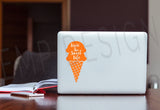 Livin' the sweet life Laptop Decal