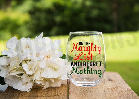 On the Naughty List Wine Glass