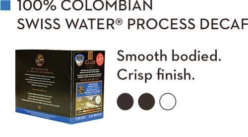 CLUB COFFEE 100% COLOMBIAN  SWISS WATER PROCESS DECAF (20 Pack)