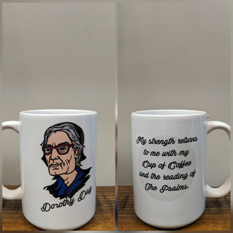 Dorothy Day - Coffee and the Psalms Mug - Drinklings