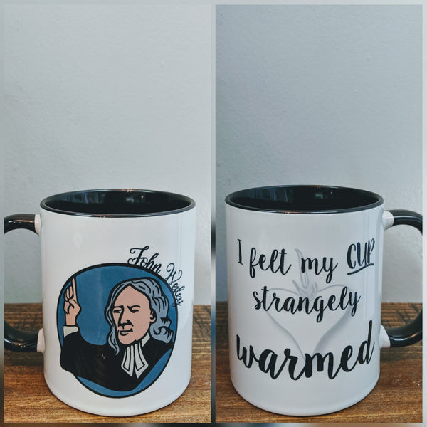 The John Wesley Mug - My Cup is Strangely Warmed - Drinklings