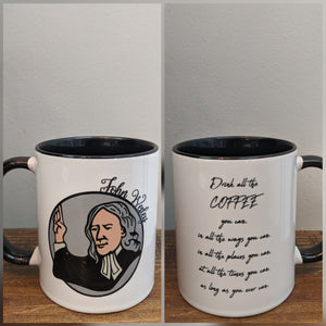 The John Wesley Mug - Drink All the Coffee You Can - Drinklings