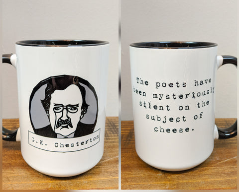The G.K. Chesterton Mug - The Poets Have Been Mysteriously Silent on the Subject of Cheese - Drinklings