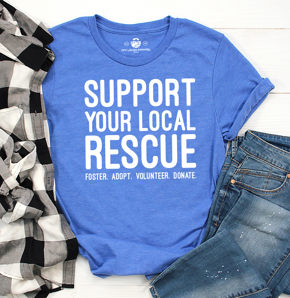 Support Your Local Rescue Tee (Royal Blue)