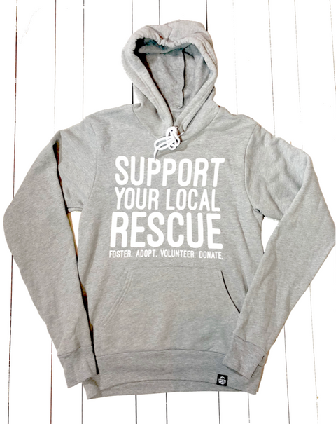 Support Your Local Rescue Hoodie