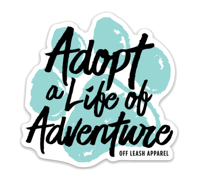 Adopt a Life of Adventure Sticker