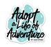 Adopt a Life of Adventure Sticker Pack
