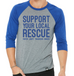 Support Your Local Rescue Baseball Tee (Royal Blue/Grey)