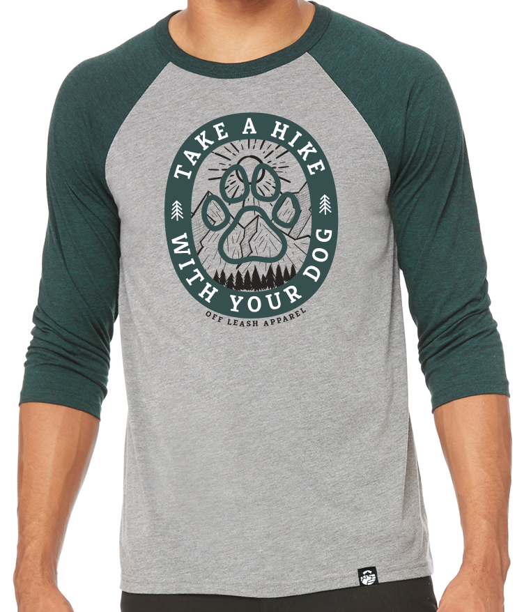 Take a Hike With Your Dog Baseball Tee (Emerald/Grey)