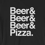 Beer & Beer & Beer & Pizza Funny Short-Sleeve Unisex T-Shirt