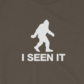 """I Seen It"" Bigfoot Sasquatch Sighting Short-Sleeve Unisex T-Shirt"