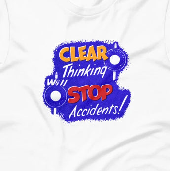 Clear Thinking will Stop Accidents! Short-Sleeve Unisex T-Shirt