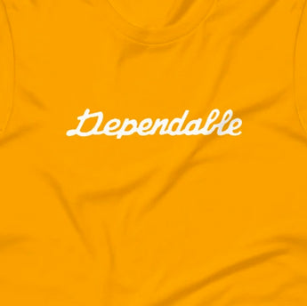 """Dependable"" Short-Sleeve Unisex T-Shirt"