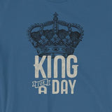 King for a Day Crown Short-Sleeve Unisex T-Shirt