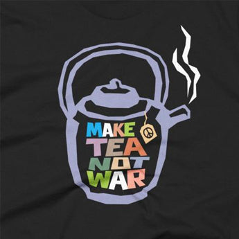 "Unisex ""Make Tea Not War"" Peace Tee Shirt"