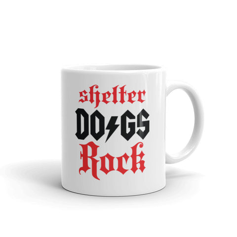 """Shelter Dogs Rock"" Mug"