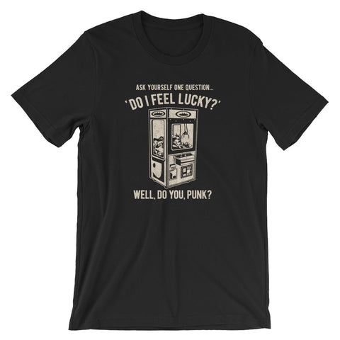 "Arcade Crane ""Do I Feel Lucky"" Funny Short-Sleeve Unisex T-Shirt"