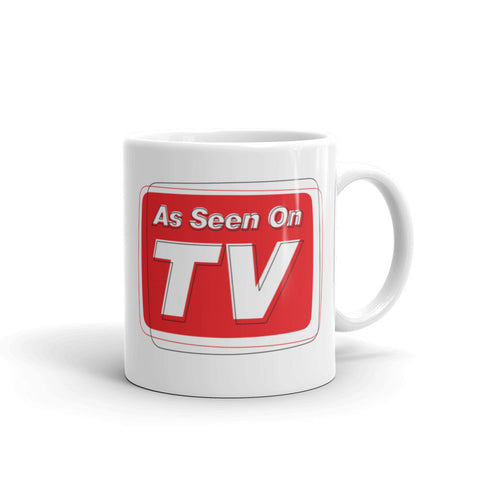 """As Seen on TV"" Mug"