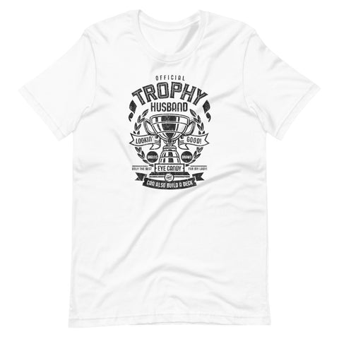 Official Trophy Husband Funny Short-Sleeve Unisex T-Shirt