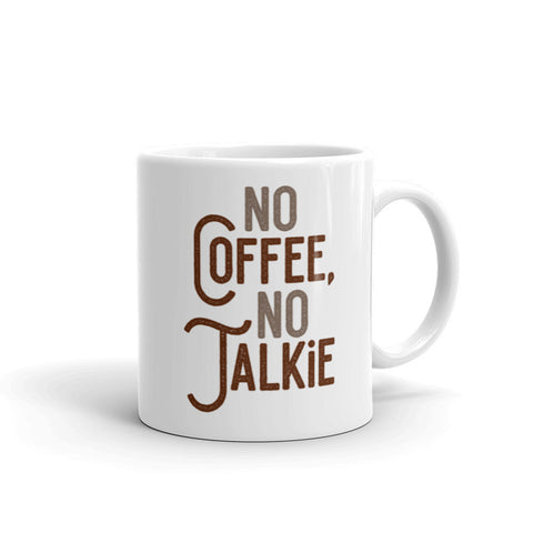 "No Coffee No Talkie"" Coffee Lover s Mug – ArtBitz"